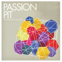 Passion Pit, Chunk of Change EP (2008)  #passionpit #indietronic