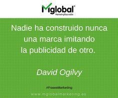 Nadie ha construido nunca una marca imitando la publicidad de otro. David Ogilvy #FrasesMarketing #MarketingRazonable #MarketingQuotes