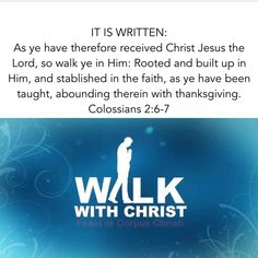 I believe God. I believe the Word. I believe in Love. God is the Word and God is Love. Bible. Scripture. Truth. I live by these three words: IT IS WRITTEN.  Colossians 2:6-7