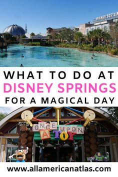 What to Do at Disney Springs for a Magical Day