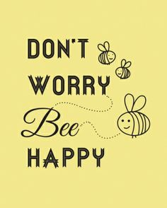 starting tomorrow I'm going to be a busy bee; Honey Quotes, Bee Quotes, Lucky Quotes, Bee Creative, Spelling Bee, Bee Party, Bee Crafts, Bee Theme, Save The Bees