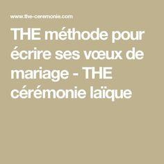 THE méthode pour écrire ses vœux de mariage - THE cérémonie laïque