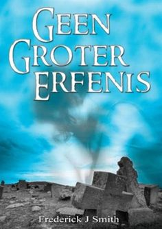 Geen Groter Erfenis (eBook) Afrikaans Language, Thanks For The Compliment, J Smith, This Book, Thankful, Reading, Books, Movie Posters, Amazon