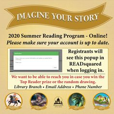 SUMMER READING PROGRAM UPDATE: Registrants, if you have READsquared access, you'll see a message about updating your account. Please make sure you have your library branch and contact info on file. We want to reach you if you win the Top Reader prize or random drawing! #SRP2020 #ImagineYourStory