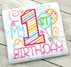 My 1st Birthday Girl Applique $ REPIN THIS then click here: https://creativeappliques.com/