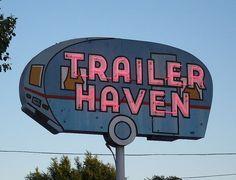 Trailer haven #vintage #sign