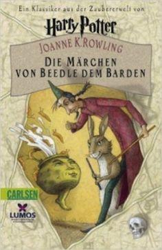 Die Märchen von Beedle dem Barden: Amazon.de: Joanne K. Rowling, Klaus Fritz: Bücher