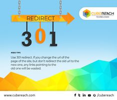 "Planning to change the URL of your web page? Then, there are some important aspects to be done and the most considerable one is ""301 redirect"". If your old URL is not redirected to the new one, all the link juice pointing to the old URL will be wasted. So, make sure that you have redirected your page. #SEO #SEOTips #CubeReach"