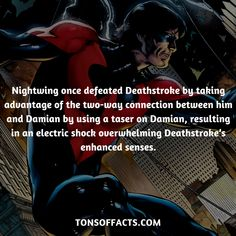 Nightwing once defeated Deathstroke by taking advantage of the two-way connection between him and Damian by using a taser on Damian, resulting in an electric shock overwhelming Deathstroke's enhanced senses. #nightwing #tvshow #justiceleague #comics #dccomics #interesting #fact #facts #trivia #superheroes #memes #1 #teentitans #dickgrayson #batman