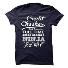Credit Checker T Shirts, Hoodie. Shopping Online Now ==►…