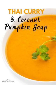 This easy, five-ingredient Thai Curry Soup with Pumpkin is made with creamy coconut milk and fragrant Thai spices. Thai Curry Soup, Vegan Pumpkin Soup, 5 Ingredient Dinners, Dinner Ideas, Dinner Recipes, Lemon Bowl, Asian Soup, Healthy Soup Recipes, Grilling Recipes
