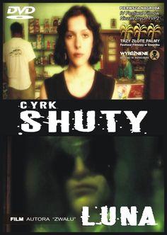 Cyrk Shuty - Luna [DVD]  Sklep: http://www.sprecords.pl/video/cyrk-shuty-luna-dvd_p_192.html  Cena:29,99 PLN