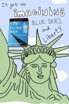 drawing of statue of liberty by Franke James with Climate War book