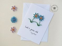 Paper quilling card lest grow old together by QuillingWonderland