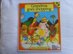 Grandma Goes Shopping by Ronda, David Armitage. Find at Amazon: http://www.amazon.com/Grandma-Goes-Shopping-Picture-Puffin/dp/0140504605