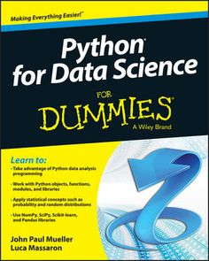 Unleash the power of Python for your data analysis projects with For Dummies ! Python is the preferred programming language for data scientists and combines the best features Learn Programming, Python Programming, Computer Programming, Computer Coding, Computer Science, Computer Lab, Science Books, Data Science, Deep Learning