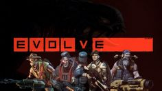 Evolve - Let the Feast of a Single Beast Begin!