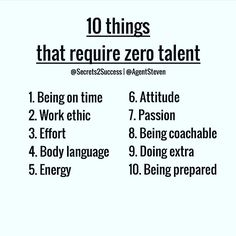 10 things that require zero talent - being on time, work ethic, effort, body… Team Quotes, Leadership Quotes, Life Quotes, Teamwork Quotes, Success Quotes, Success Poster, Team Motivational Quotes, Leadership Activities, Leader Quotes