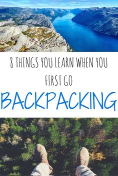 8 Things You Learn When You First Go Backpacking