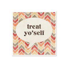 Funny Poster Treat Yo'self Funny van hairbrainedschemes op Etsy