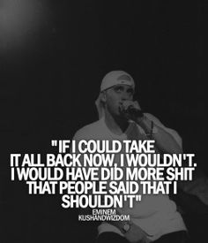 "Eminem quote from ""Drug Ballad"""