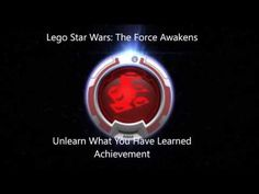 Lego Star Wars: The Force Awakens: Unlearn What You Have Learned Achieve...