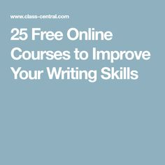 25 Free Online Courses to Improve Your Writing Skills
