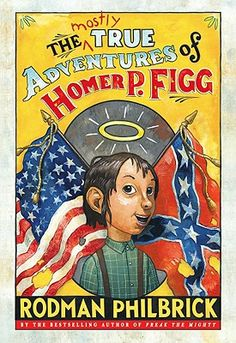 Book Trailer: The Mostly True Adventures of Homer P. Figg by Rodman Philbrick