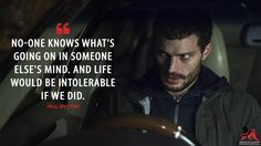 Paul Spector: No-one knows what's going on in someone else's mind. And life would be intolerable if we did.  More on: http://www.magicalquote.com/series/the-fall/ #PaulSpector #TheFall