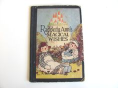 Vintage Raggedy Ann's Magical Wishes 1927 Children's by Vintivity, $20.00