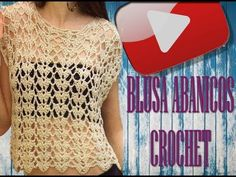 BLUSA ABANICOS A CROCHET (PARA PRINCIPIANTES) - YouTube