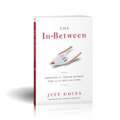 The In-Between by Jeff Goins #book #bookreview #emptyshelfchallenge http://corieclark.com/empty-shelf-challenge-the-in-between/