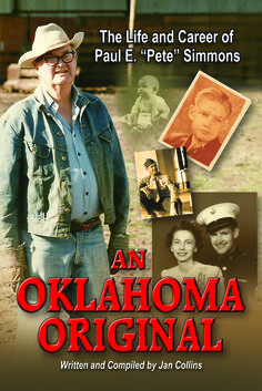 """Author and Historian Jan Collins documents the ancestry, history and life of her dad, Paul E. """"Pete"""" Simmons; Lawyer, Assistant District Attorney and Mayor.  Some called him eccentric, Pete was known for high integrity, bold and adventurous.  Well written and full of rich Broken Arrow, Oklahoma history (including many photographs) this book is sure to entertain and inform. Available now on Amazon and http://www.ebay.com/itm/221891437788?ssPageName=STRK:MESELX:IT&_trksid=p3984.m1555.l2649"""