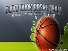 Slam Dunk Basketball  Android Game - playslack.com , Slam Dunk Basketball - a satisfactory imitator of basketball, but different! In this game you need to propel a ball over and over again. There s no important character, oppositions, the ordinal ring   nothing. travelling  is made on performance of different work. For instance - to propel a ball into a ring by a movement from the object or worsened - to propel two balls in a line but to make the ordinal ball get into the container the…