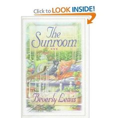 The Sunroom: Beverly Lewis: 9780764220760: Amazon.com: Books
