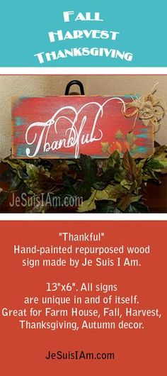 """Fall, Harvest, Thanksgiving, Autumn re-purposed wood sign. Hand painted. Each sign is unique. Original design. This hand made sign measures approximately 13"""" wide by 6"""" high. Comes with a hook on the"""
