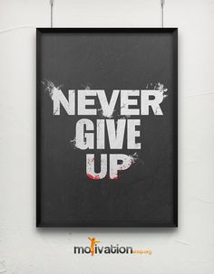 Never Give Up  - Motivational poster -  A2 ( 16,5 - 23 inches ) via Etsy