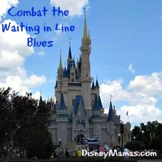 Combating the Waiting in Line Blues at Disney Parks