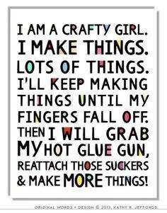 I'm a crafty girl lol