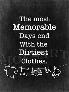 Laundry room decor/ sign, Nursery/ childrens wall art/ Kids room -new Mom gift idea- most memorable days end with the dirtiest clothes - DIY