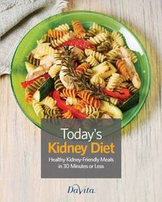 meals in 30 mins or less...Free Kidney-and Diabetes-Friendly Cookbook Collections | DaVita