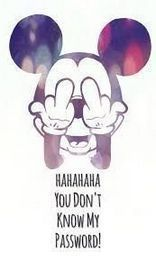 You Don't Know My Password Disney Wallpaper Celular Android e iOS Mickey Mouse Wallpaper Iphone, Lock Screen Wallpaper Iphone, Funny Iphone Wallpaper, Phone Wallpaper Quotes, Cute Disney Wallpaper, Cute Wallpaper Backgrounds, Funny Wallpapers, Cartoon Wallpaper, Dont Touch My Phone Wallpapers