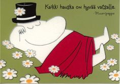 """All fun are good for the stomach"". The Moomin Finland Moomin Books, Les Moomins, Moomin Shop, Tove Jansson, Scandinavian Style, Akira, Peace And Love, How To Look Better, Aurora Sleeping Beauty"