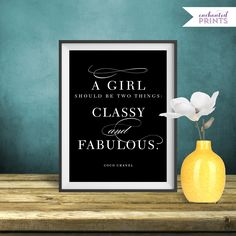 Coco Chanel, Classy and Fabulous - Quote Print, Printable art wall decor, Inspirational quote poster - Instant Download by EnchantedPrints on Etsy