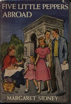 Vintage: FIVE LITTLE PEPPERS ABROAD BY MARGARET SIDNEY