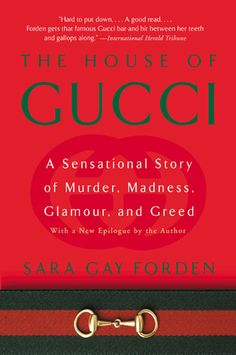 Did Patrizia Reggiani murder her ex-husband, Maurizio Gucci, in 1995 because his spending was wildly out of control? Did she do it because her glamorous ex was preparing to marry his mistress, Paola Franchi? Or is there a possibility she didn't do it at all?   In this gripping account of the ascent, eventual collapse, and resurrection of the Gucci dynasty, Sara Gay Forden takes us behind the scenes of the trial and exposes the passions, the power, and the vulnerabilities of the greatest…