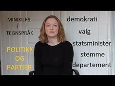 Minikurs i tegnspråk: Politikk og partier (#40) Politics