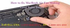 How to Fix MacBook Air #Fan_Making_Loud_Noise Issue? Read blog visit here :- http://www.mactechnicalsupportphonenumber.com/blog/how-to-fix-macbook-air-fan-making-loud-noise-issue/