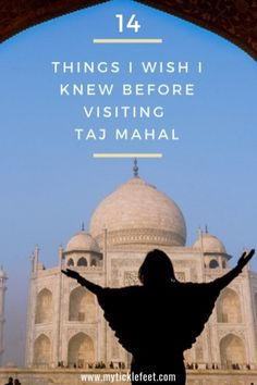 14 things that we wish we knew before visiting Taj Mahal in Agra, India. We've put together this list of important tips that you must read before visiting Taj Mahal based on our lessons learned. Travel List, Travel Guides, Family Vacation Destinations, Dream Vacations, Travel Destinations, Small Group Tours, India Tour, I Wish I Knew, Agra
