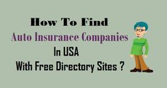 How To Find #AutoInsurance Companies In #USA With Free Directory Sites ?  #Auto #Insurance #DirectorySites